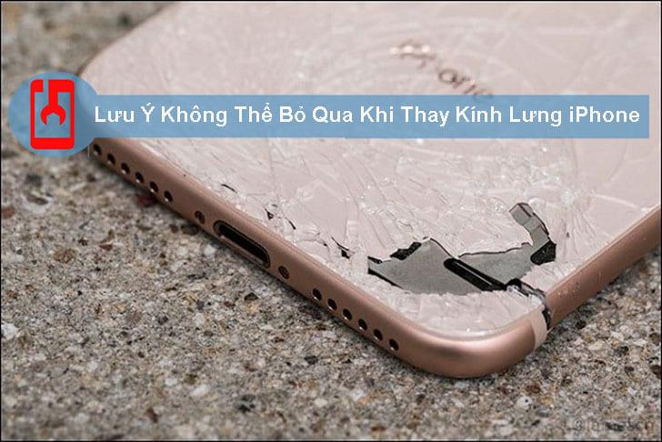 Lưu Ý Không Thể Bỏ Qua Khi Thay Kính Lưng Iphone