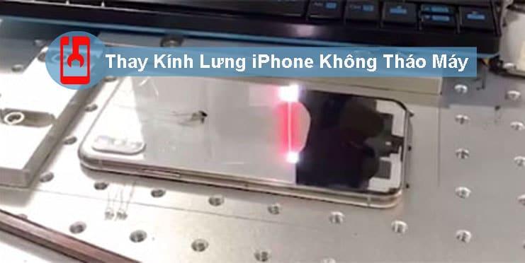 Thay kính lưng Iphone 11 Pro Max bằng công nghệ laser tiến tiến