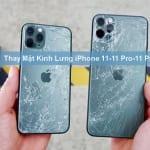 Thay Mặt Kính Lưng Iphone 11 11 Pro 11 Pro Max