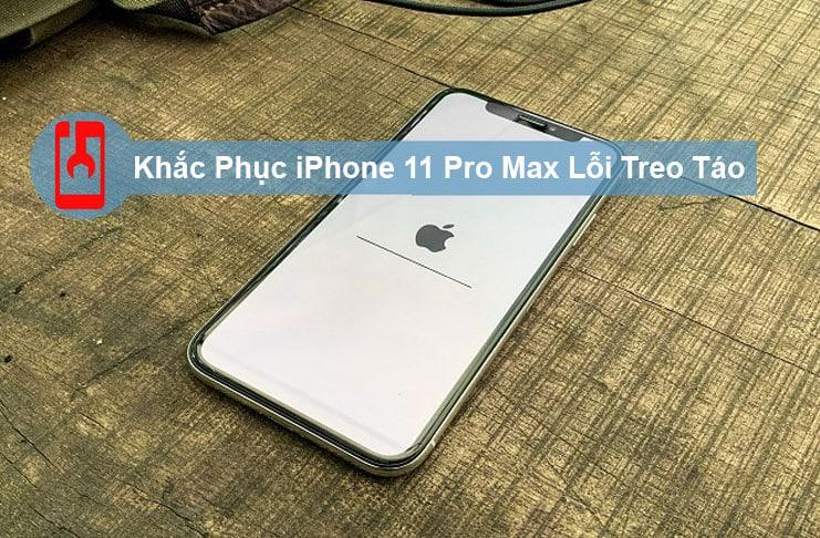 Khắc Phục Iphone 11 Pro Max Lỗi Treo Táo