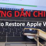 chạy lại phần mềm restore apple watch