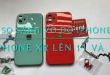 Độ iPhone XR lên iPhone 11 & 12